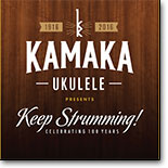 Various Artists - Kamaka Ukulele presents Keep Strumming!