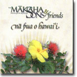 Makaha Sons - Na Pua O Hawaii