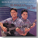 Keoki Kahumoku & Herb Ohta,Jr. - Hawaiian From The Heart