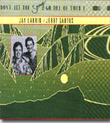 Jay Larrin & amp Jerry Santos -Don't Let the Song Go Out Of Your Life