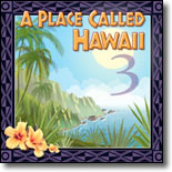 A Place Called Hawaii 3