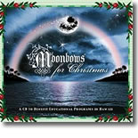 Moonbows For Christmas