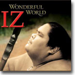 Israel Kamakawiwo`ole - Wonderful World